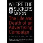 where-the-suckers-moon-adv-campaign